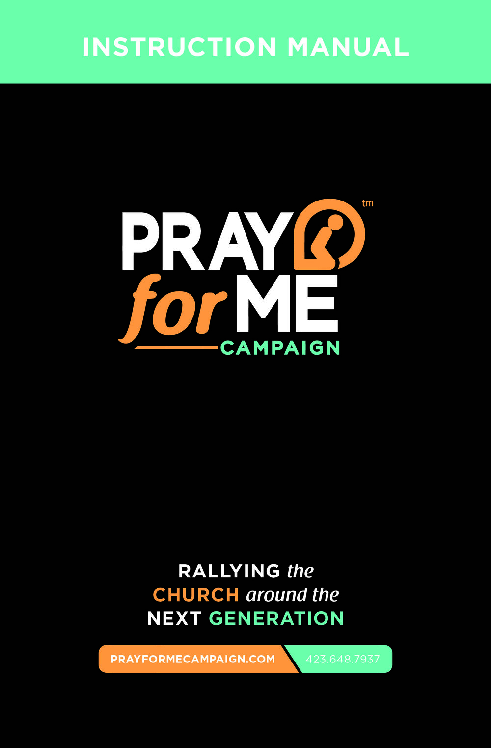 Pray for Me Campaign Instruction Manual