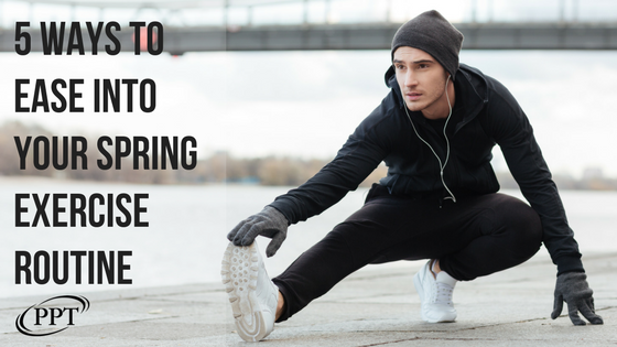 5 Ways to Ease Into Your SpringExercise Routine.png