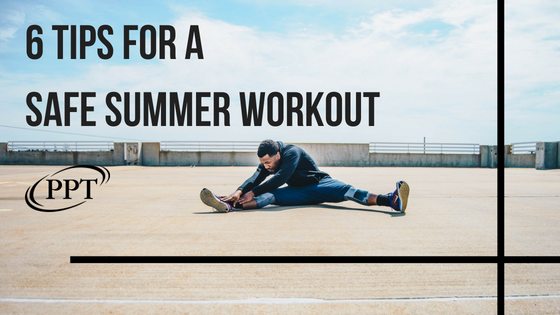 6 tips for a safe summer workout.png