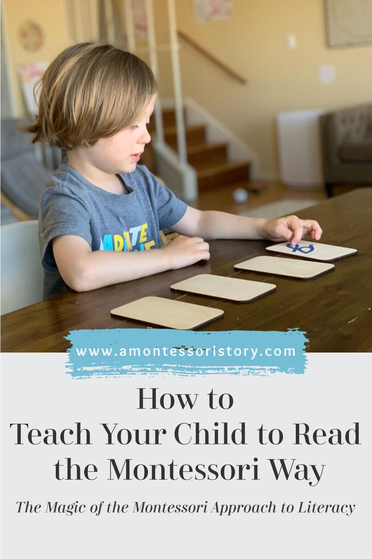 Teach Your Child To Read The Montessori Way A Montessori Story