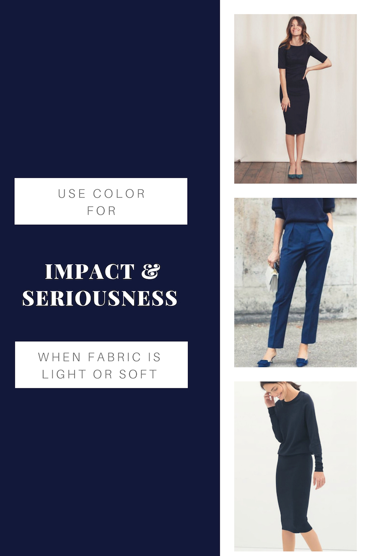 Wear color for impact & seriousness