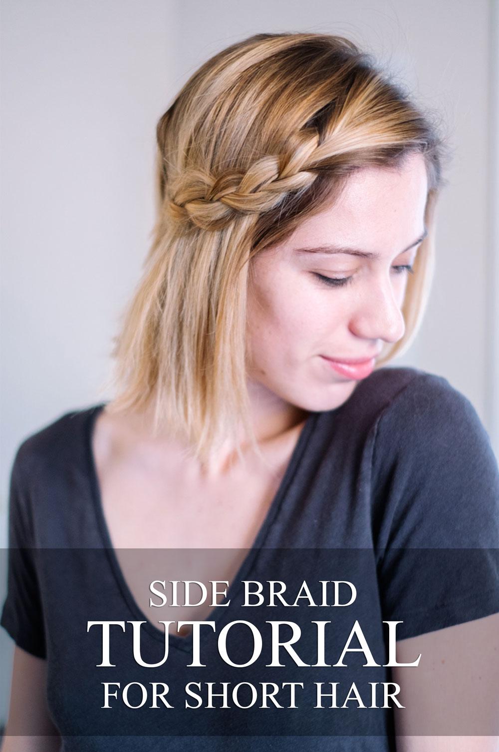 Side Braid Tutorial For Short Hair It S Julien