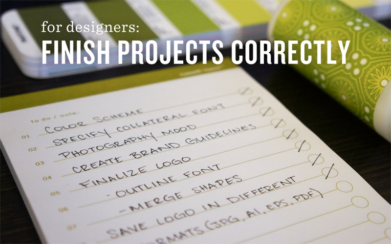 For Designers: How to Finish Projects Successfully