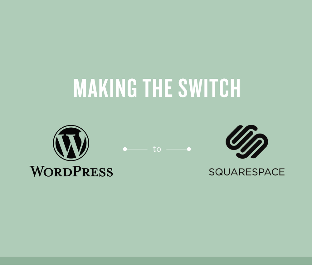 Making the switch from Wordpress to Squarespace