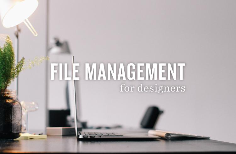 File Management for Designers