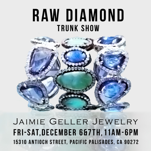 Jaimie Geller Jewelry_Raw Diamond_Trunk Show_Web Site.jpg