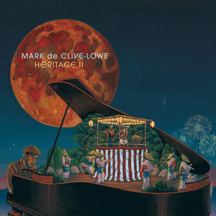 MARK DE CLIVE-LOWE  Heritage II  Flute, Alto Saxophone