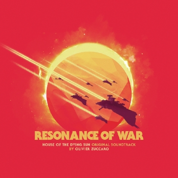 Be sure to check out the original soundtrack, Resonance of War, composed by Olivier Zuccaro with cover art by Antoine Ghioni.