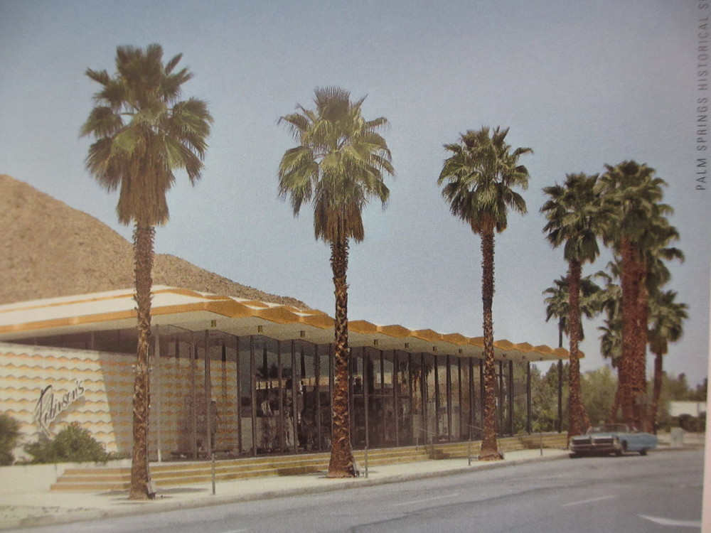 courtesy of Palm Springs Historical Society. A wink from the Past the former J.W. Robinson's store.