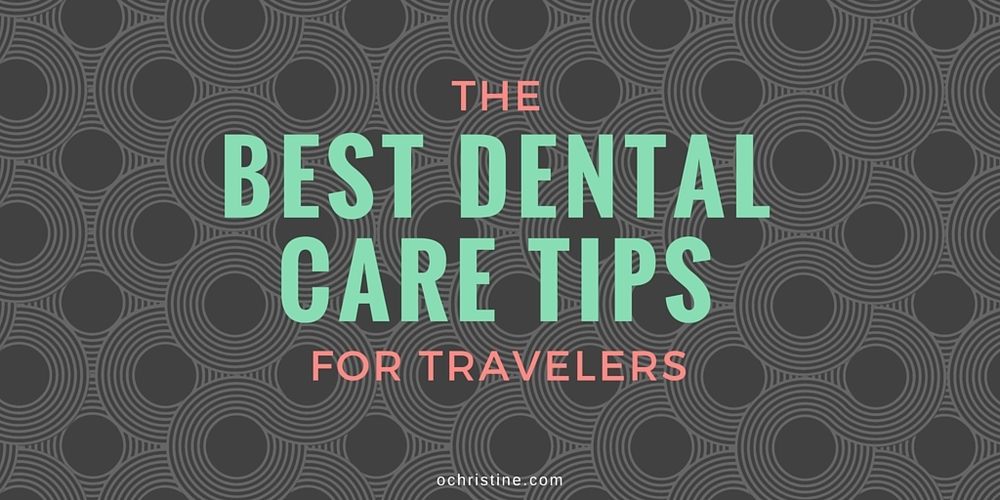 dental-tips-travelers