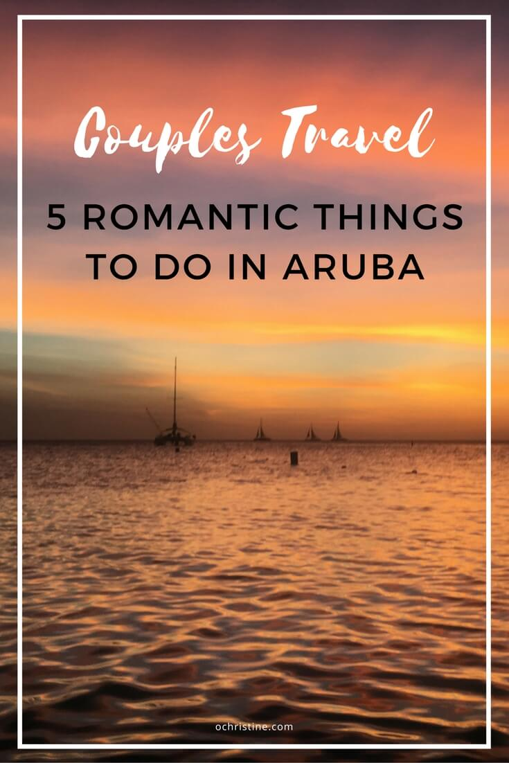 aruba-travel-guide-couples-romantic-ochristine