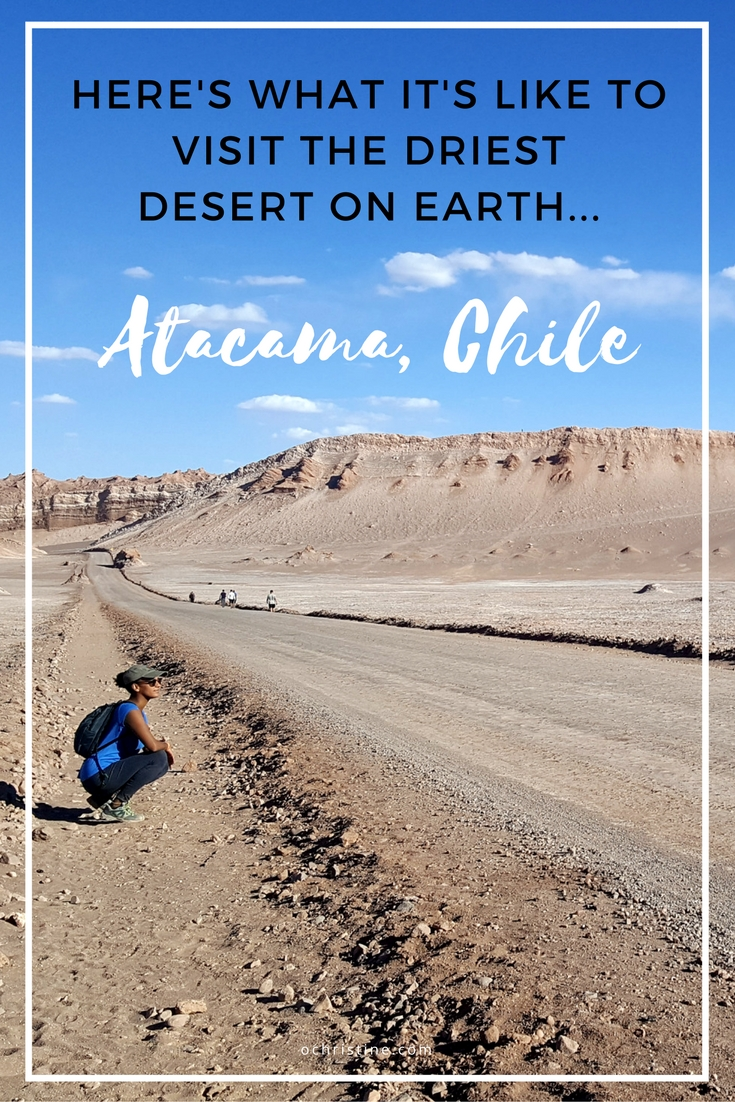 ochristine-o-christine-travel-blogger-atacama-desert-on-a-budget