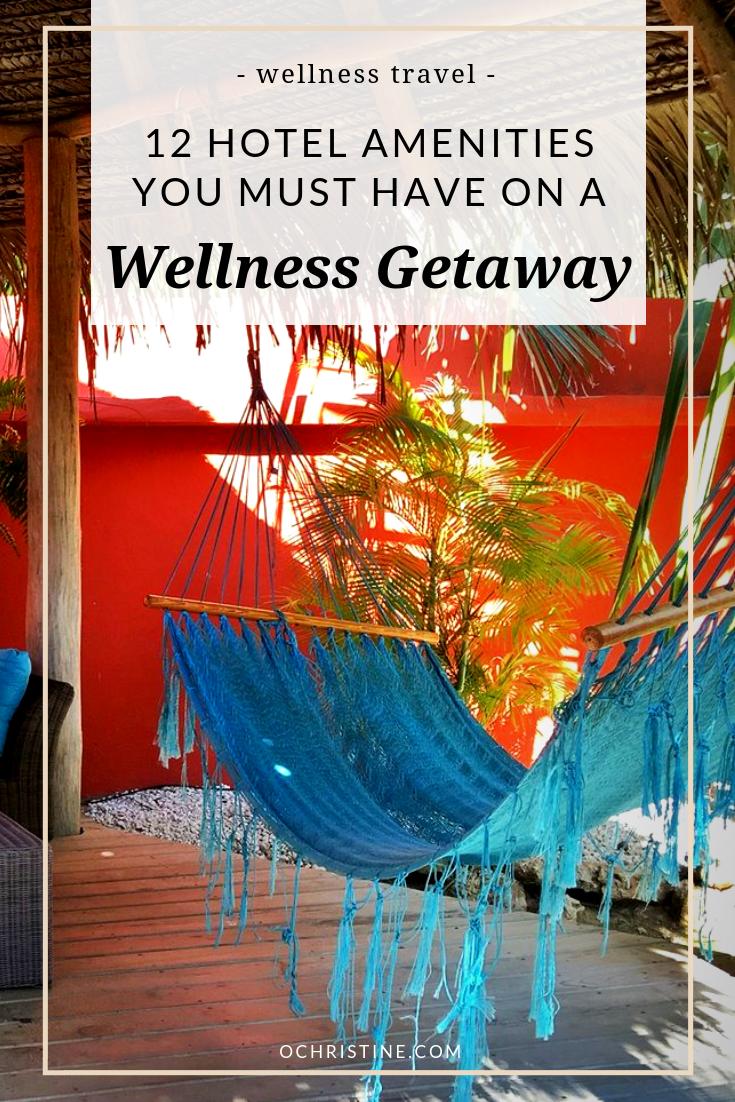 Best wellness hotel amenities