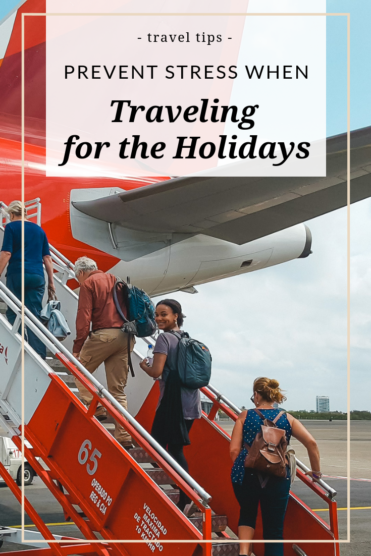 Stress prevention tips for holiday travel - ochristine