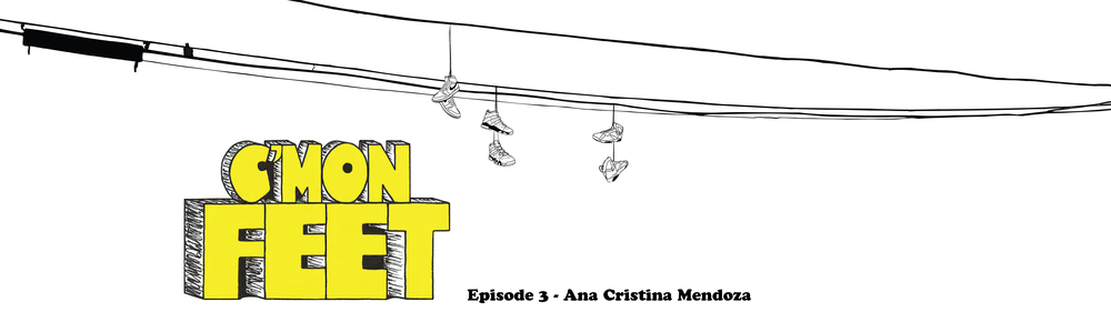 C'mon Feet Ana Cristina Mendoza Banner