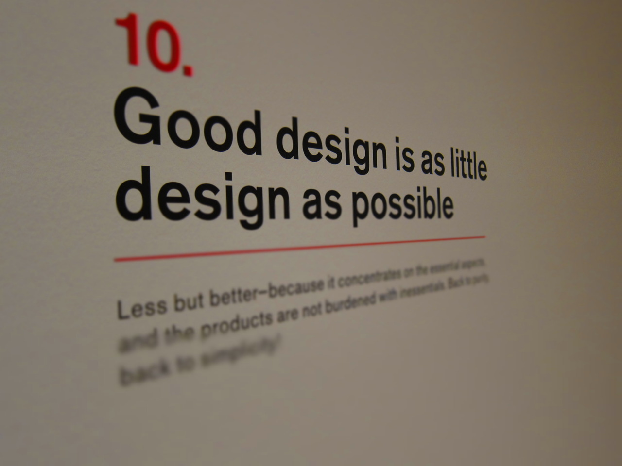A quotation from the Dieter Rams exhibit at SFMOMA.