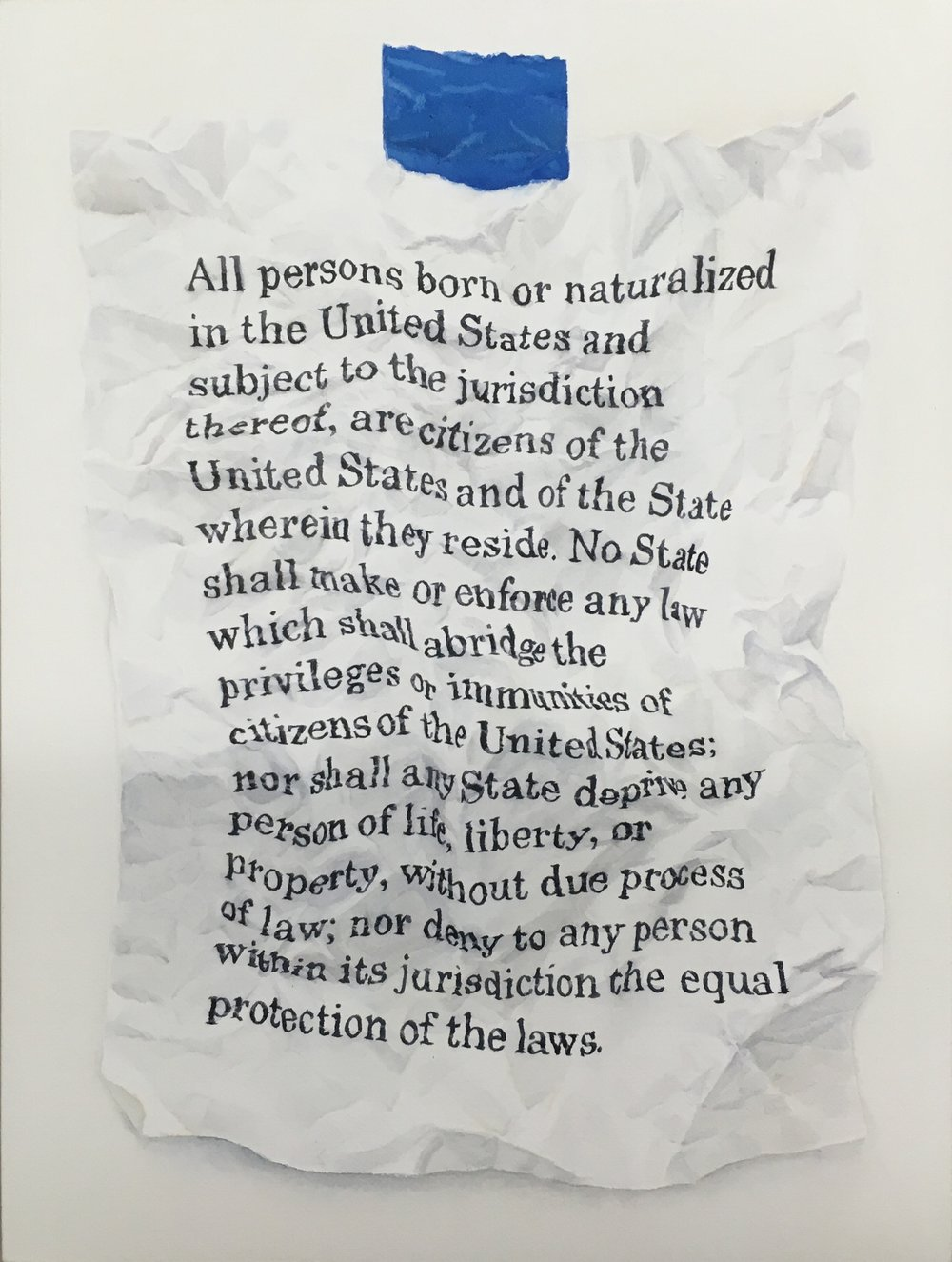 "14th Amendment Watercolor on paper mounted on panel 16""x12, 2017 Signed into law in 1868 it is startling how long it has taken for this amendment to take hold. It was originally designed to grant rights to slaves recently freed following the civil war. Pushed through by Republicans, who in the age of (post)Lincoln, were more progressive and forward thinking than they present themselves today. Still. Almost a century and a half later and these truths are still not self evident. Sometimes we have to look back at what we forgot to correct in order to move forward."