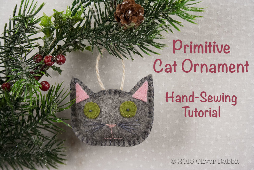 Primitive Felt Cat Ornament - A Free Pattern for Handmade Holidays ...
