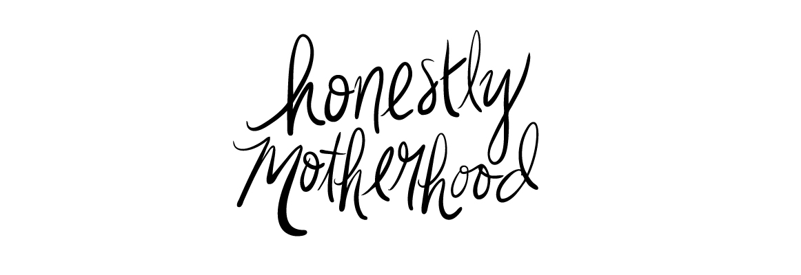 Honestly:Motherhood