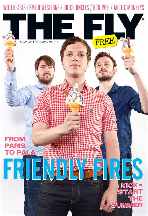 New  Fly magazine  is out, with lovely portraits with Smith Westerns, Mona, Wild Beasts and of course the very excellent Friendly Fires. Welcome back chaps.