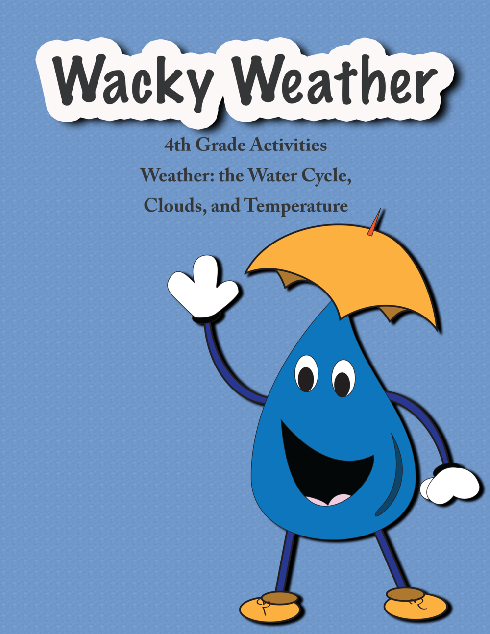 Wacky Weather-4th Grade