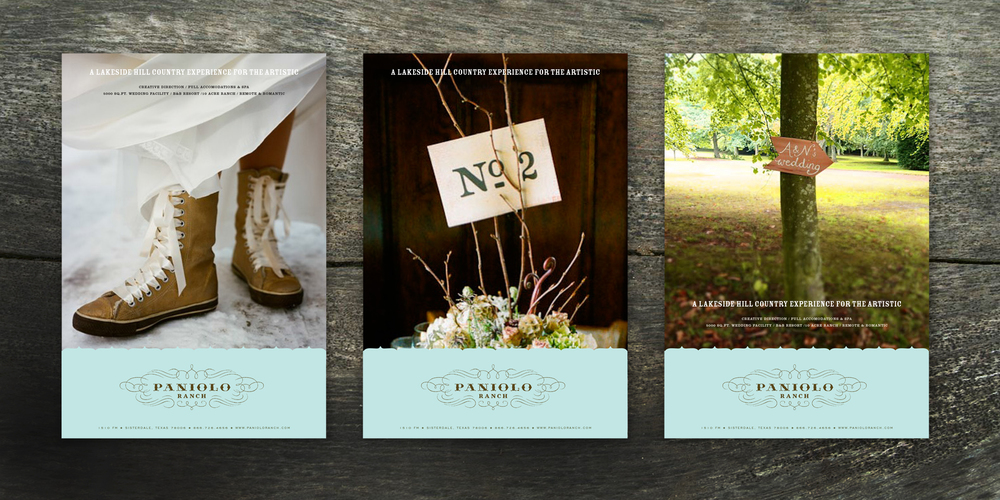ADVERTISING  Paniolo Ranch  This ad series for a Texas Wedding Ranch needed a witty and sophisticated touch to their message. We celebrated the small details and humorous personality of weddings and paired it with our soft palette and elegant identity to complete the smart yet sassy look