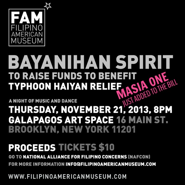 The line up for this benefit concert is amazing! Be a part of Bayanihan Spirit Nov. 21 2013 8pm @ Galapagos Art Space (16 Main St, BK NYC) Tickets $10 (please donate more if you can) https://www.artful.ly/store/events/2094