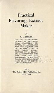 E.J. Kessler's  Practical Flavoring Extract Maker  from 1912.