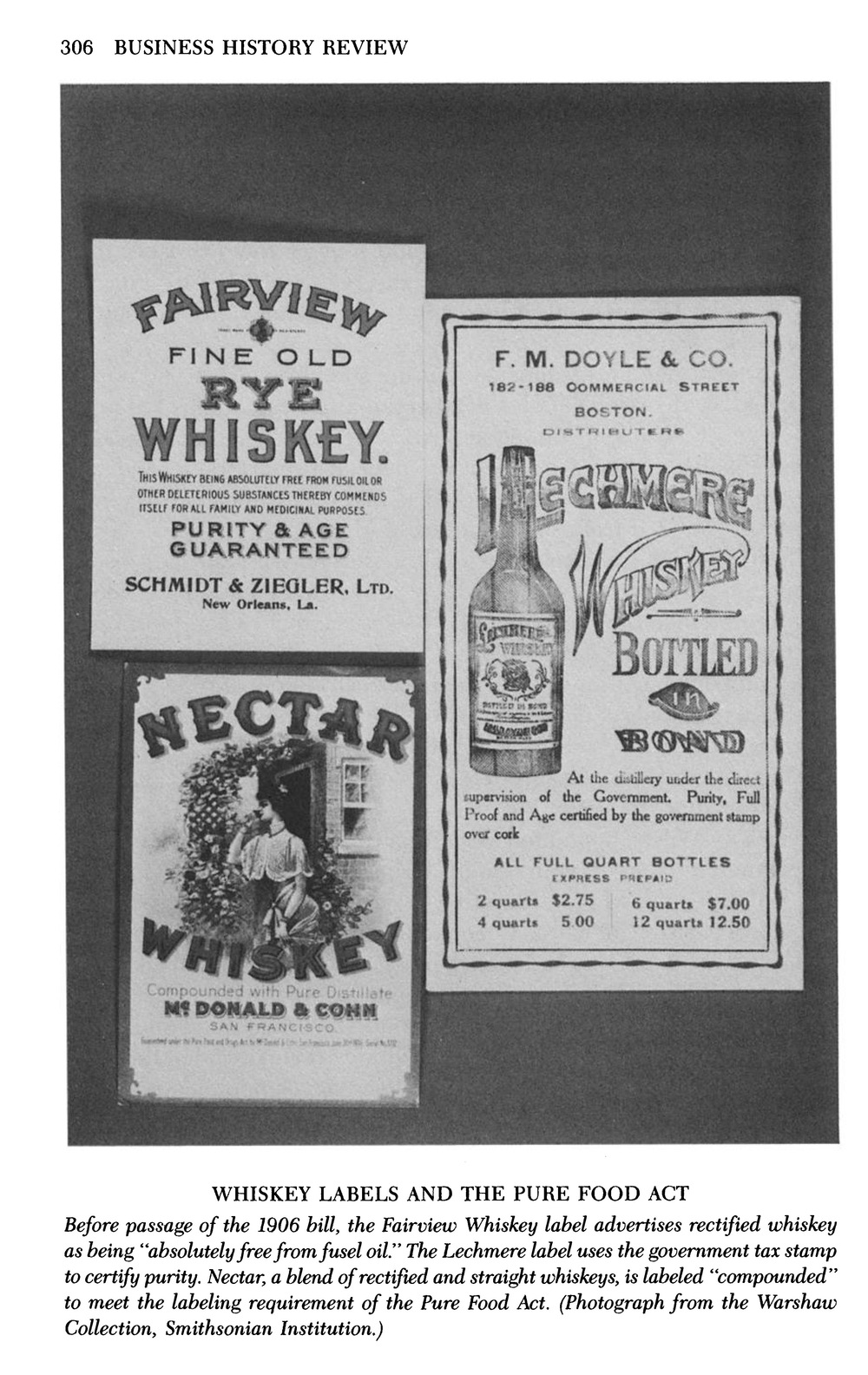 "Different whiskey labels from Jack High and Clayton Coppin's article, ""Wiley and the Whiskey Industry: Strategic Behavior in the Passage of the Pure Food Act,"" Business History Review, Summer 1988."