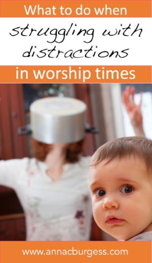 Struggle with distractions during worship times? Read the article to find out how what can help #worship #worshipwithkids #worshiphelp
