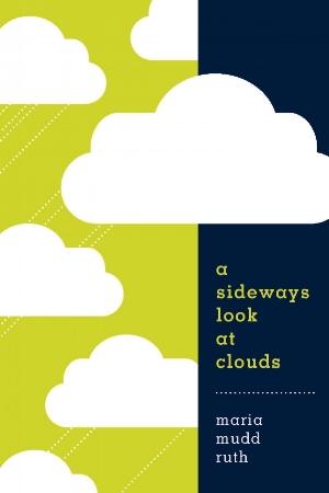SidewaysLookClouds_cover draft.jpg