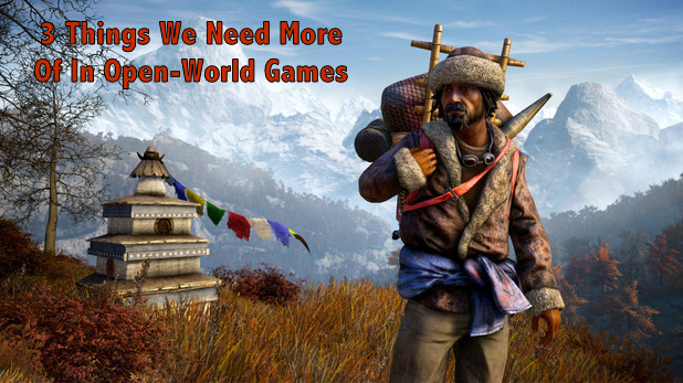 3 Things We Need More Of In Open-World Games