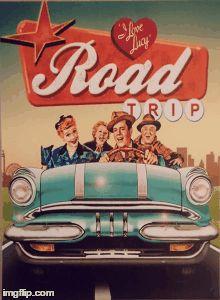 558285a18b901e95d2c73a2dbb3e7028--i-love-lucy-road-trips.jpg
