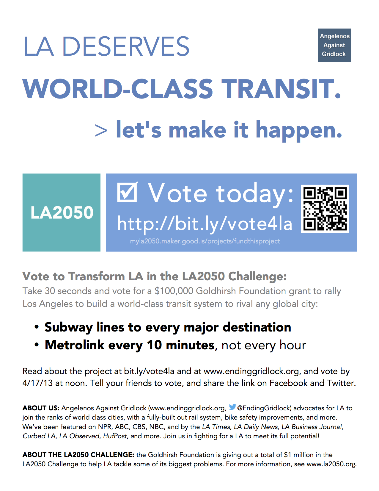 The fact is, the current construction project on the 405 isn't enough. Commuters deserve rail connections, too. Vote for the Faster 405 Campaign's parent organization, Angelenos Against Gridlock, in the LA2050 Challenge, and help make it happen. Share this flyer with friends and colleagues. Here's a downloadable PDF / Scribd document that you can email or embed.