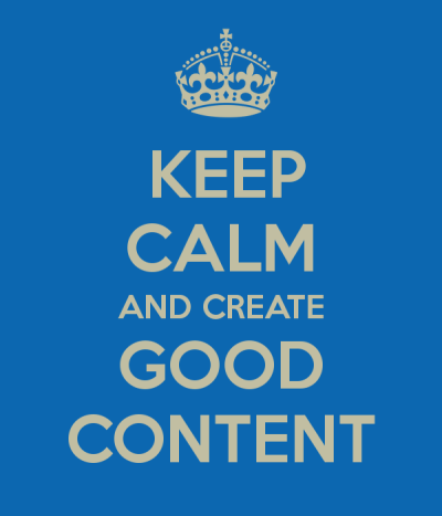 keep-calm-and-create-good-content-2.png