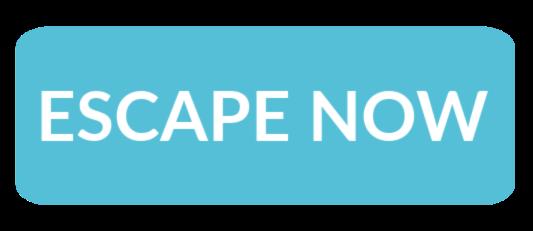 escape now.png