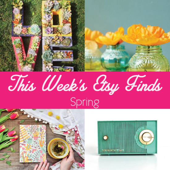 This-Week's-Etsy-Finds-Spring