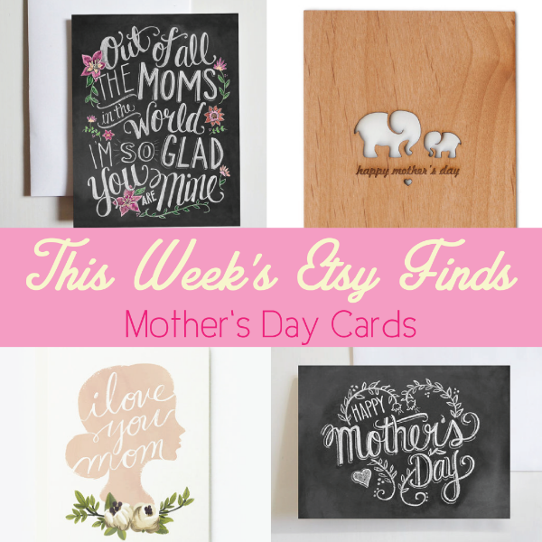 This Week's Etsy Finds- Mother's Day Cards
