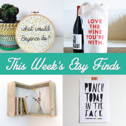 This Weeks Etsy Finds