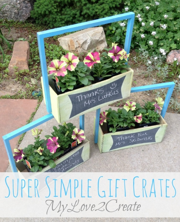 Super Simple Gift Crates by My Love 2 Create