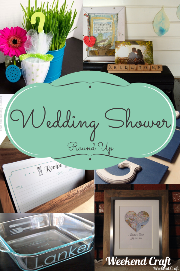Weekend Craft Wedding Shower Round Up.png
