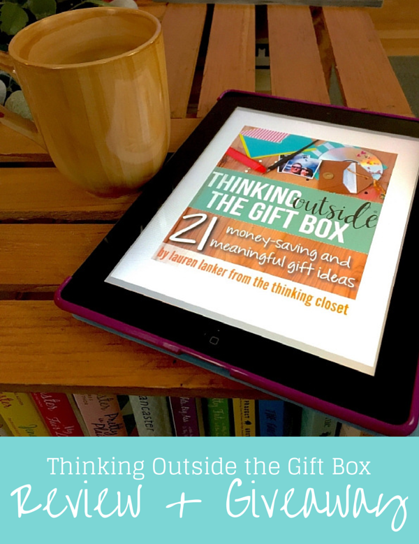 Thinking Outside the Gift Box by Lauren Lanker