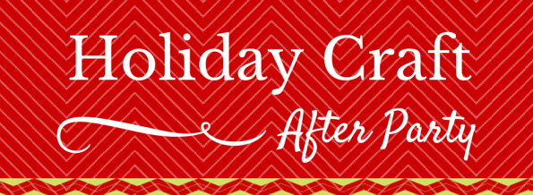 Holiday Craft After Party