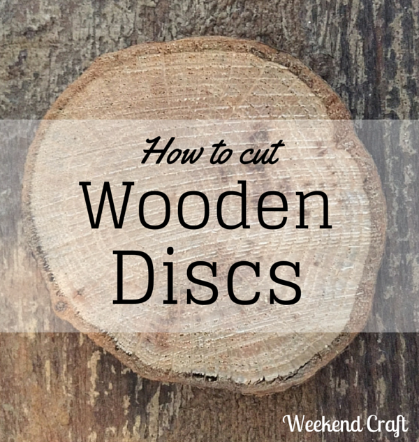 How to Cut Wooden Discs