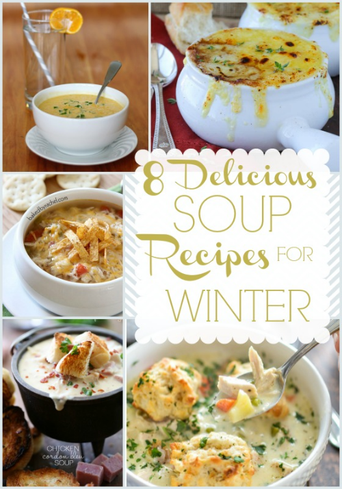 8 Delicious Winter Soup Recipes
