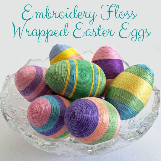 Embroidery Wrapped Easter Eggs