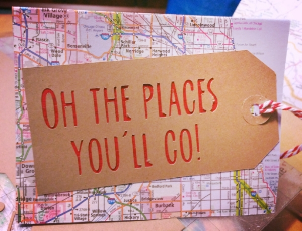 Oh the places you'll go card