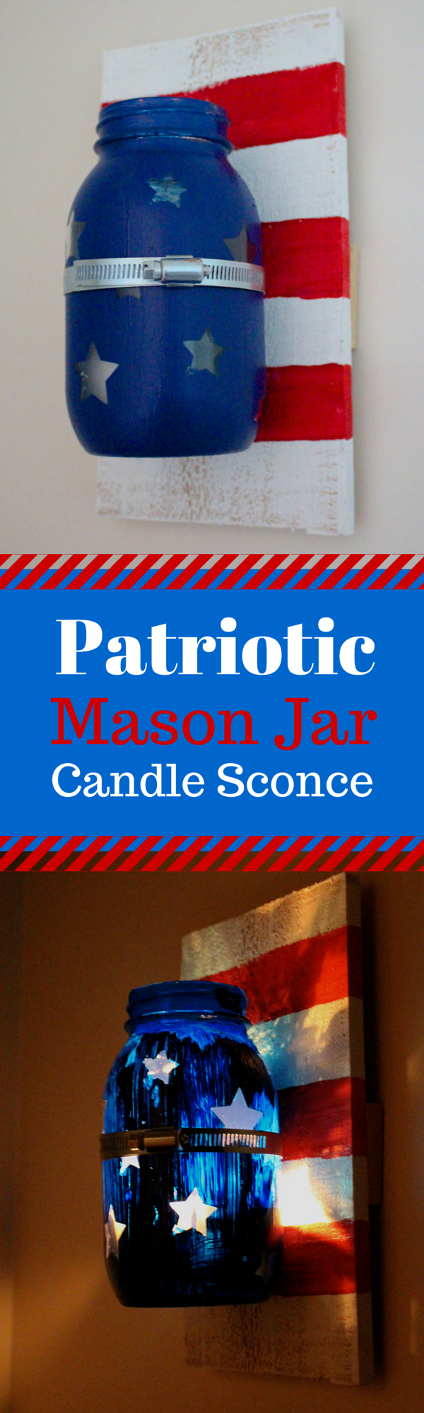 Patriotic Mason Jar Candle Sconce