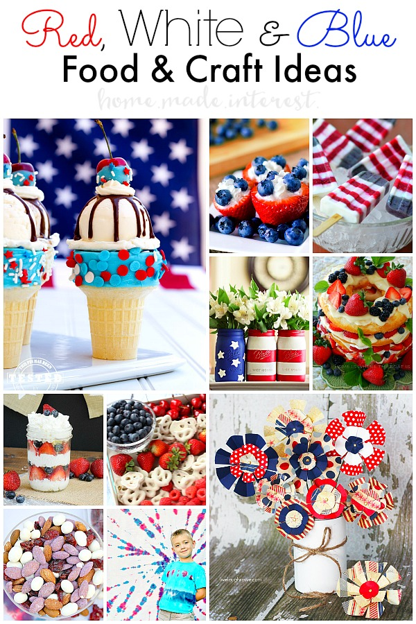 Red White and Blue Food and Craft Ideas