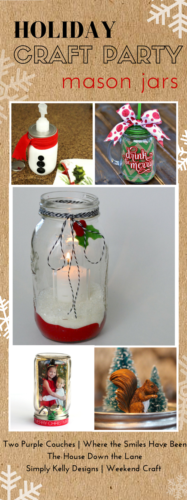 Holiday Craft Party Mason Jars